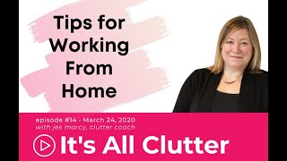 Ask Jes, Episode 14: Tips for Working From Home