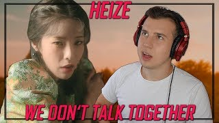 Music Critic Reacts to HEIZE - WE DON'T TALK TOGETHER ft. GIRIBOY