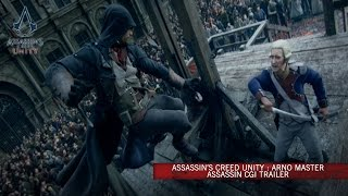 Assassin's Creed Unity : Arno Master Assassin CG Trailer [Europe]