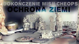 DOKOŃCZENIE MISJI CHEOPS - OCHRONA ZIEMI - Andrzej Wanko © VTV