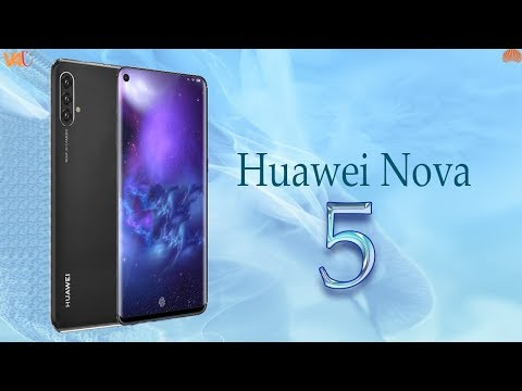 Huawei Nova 5 Launch Date, Price, Official Video, Camera, Specs, Features, Trailer, First Look,Leaks
