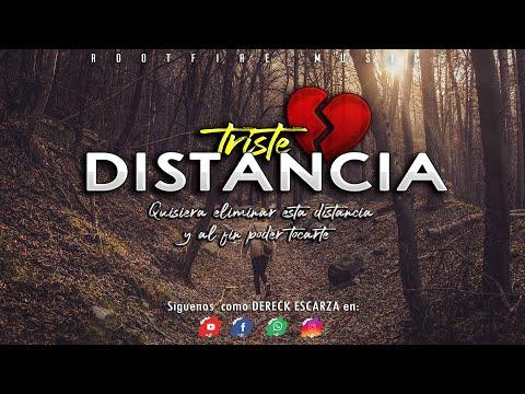 ????La Mejor Cancion Para Un Amor A Distancia ????- TRISTE DISTANCIA 2 - Dereck Escarza Ft. Jhomany ????