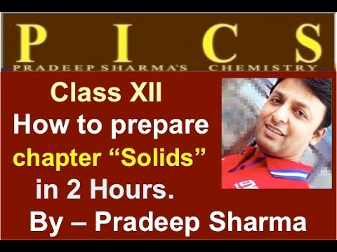 How to Prepare #Chemistry for Class 12 - Solid state