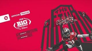 2018 Oho State Football: Big Ten Championship Trailer
