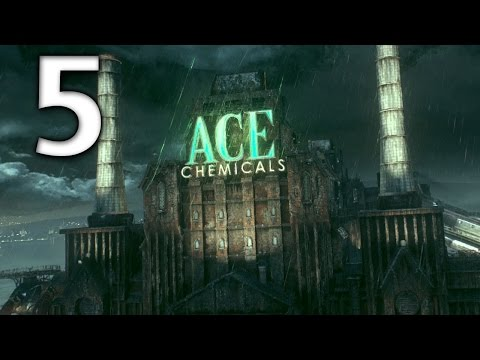 Arkham Knight Official Walkthrough - Part 5 - Ace Chemicals Courtyard