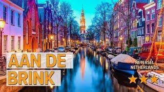 Aan de Brink hotel review | Hotels in Netersel | Netherlands Hotels