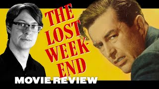 The Lost Weekend (1945) - Movie Review | Billy Wilder Thumb