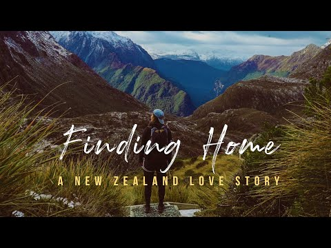 Finding Home | A New Zealand Love Story