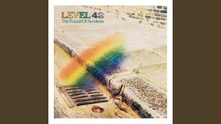 Provided to YouTube by Universal Music Group The Chinese Way (Extended John Luongo Remix / New York Remix) · Level 42 The Pursuit Of Accidents ...