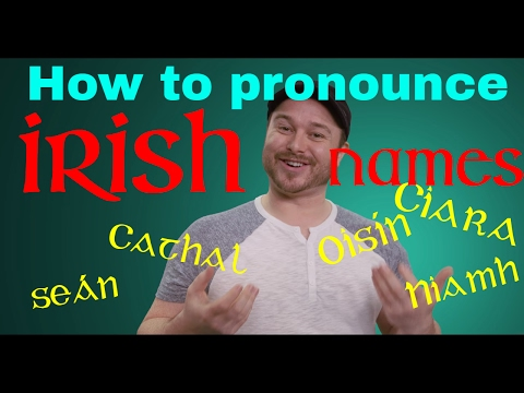 How to Pronounce Irish Names 🗣️👂🇮🇪☘️ (and other Irish words): A quick guide