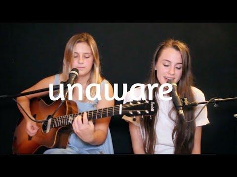 Unaware - Allen Stone - COVER (ft. Sophia...