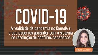 Sistema resolução conflitos canadense com a convidada Silvia Sansoni
