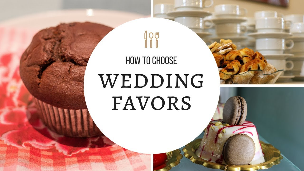 How To Choose Your Wedding Favors - YouTube