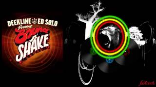 Deekline & Ed Solo - No, No, No (Serial Killaz RMX)