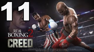 Real Boxing 2: CREED - Gameplay Walkthrough Part 11 - Chapter 2: Stage 1 (iOS, Android)