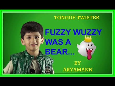 TONGUE TWISTER FUZZY WUZZY WAS A BEAR BY ARYAMANN