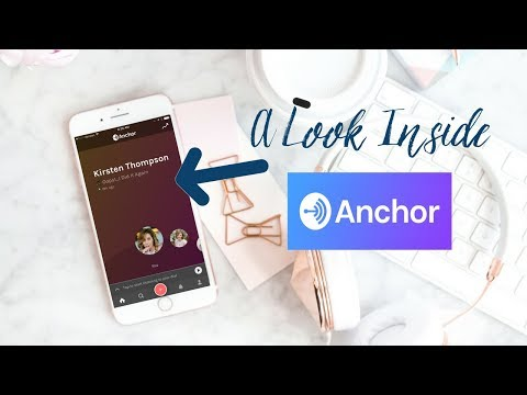 How to Use the Anchor App: Mini-Podcasting & Radio App