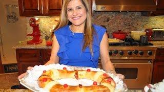 Rosca De Reyes Recipe ( Receta ) Thumbnail