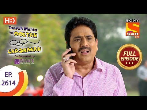 Taarak Mehta Ka Ooltah Chashmah – Ep 2614 – Full Episode – 3rd December, 2018