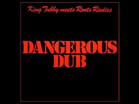 King Tubby meets Roots Radics - Dangerous dub - Album