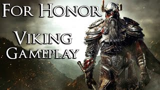 For Honor: Viking Gameplay - SO MUCH FUN!! - Closed Alpha [PC]