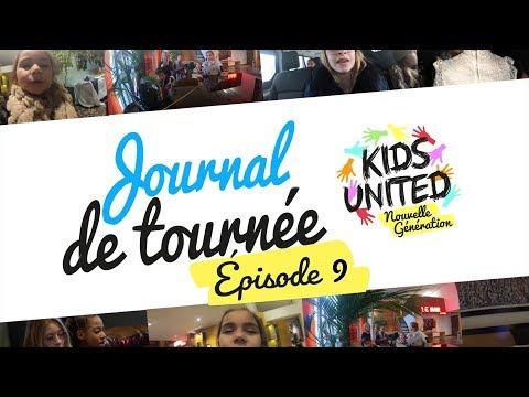 Kids United Nouvelle Génération - Journal de tournée #9
