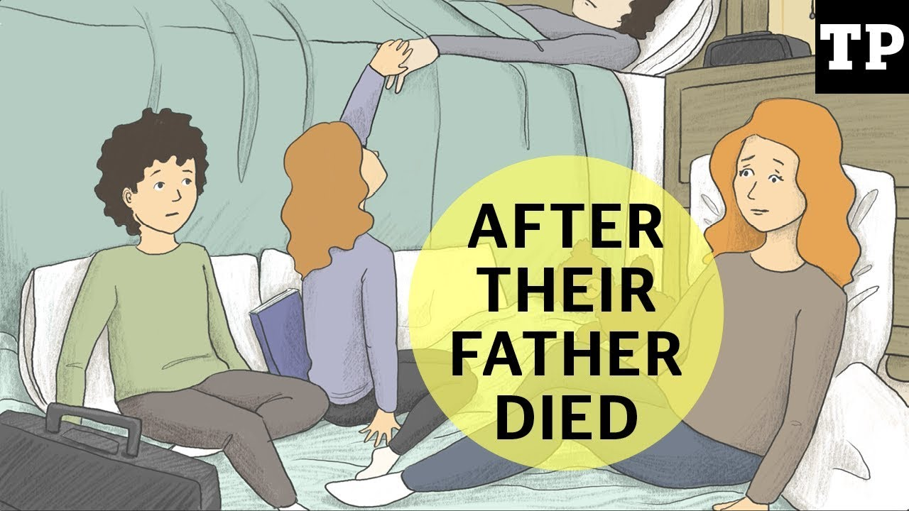 After Their Father Died What Its Like A Parent Dies