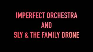 IMPERFECT ORCHESTRA AND SLY & THE FAMILY DRONE: Texas Chainsaw Massacre *WITH LIVE SOUNDTRACK*
