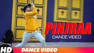 Pinjraa (Dance) | Gurnazar | Jaani | B Praak | Tru Makers | Latest Punjabi Songs 2018