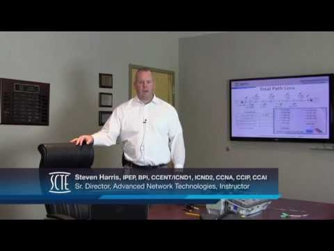 SCTE: Broadband Transport Specialist (BTS) Certification and Training Course