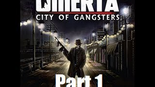 Omerta - City of Gangsters - Northside (PART 1 - Playthrough)