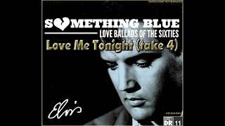 Elvis Presley - Love Me Tonight (take 4) (2019 Remix) [Super 24bit HD Audiophile Remaster], HQ