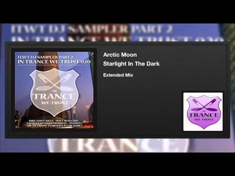 Arctic Moon - Starlight In The Dark (Extended Mix)