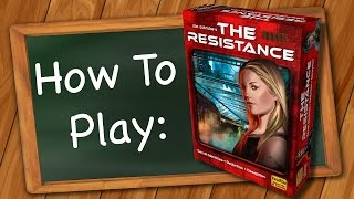 How to Play: The Resistance