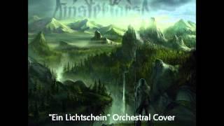 Ein Lichtschein - Orchestral Cover