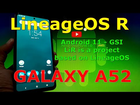 LineageOS R Mod Android 11 for Samsung Galaxy A52 GSI ROM