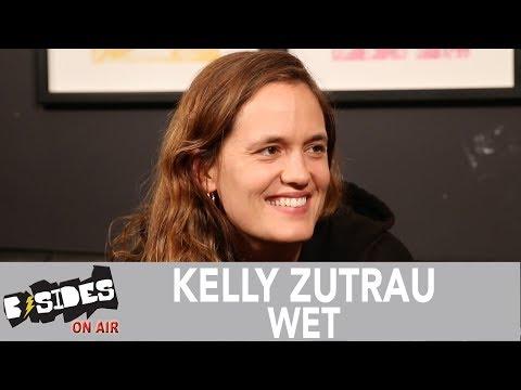 B-Sides On-Air: Interview - Kelly Zutrau of Wet Talks 'Still Run', Life Changes