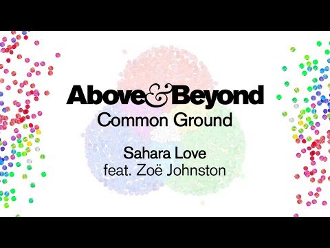 Above & Beyond feat. Zoë Johnston - Sahara Love