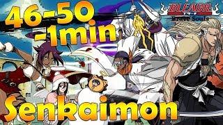 Senkaimon 46-50 en moins d'1 min   Bleach Brave Souls