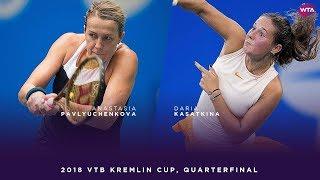 Anastasia Pavlyuchenkova vs. Daria Kasatkina   2018 VTB Kremlin Cup Quarterfinal   WTA Highlights