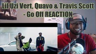 Lil Uzi Vert, Quavo & Travis Scott - Go Off REACTION (BIPTV)