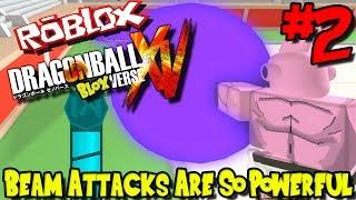 BEAM ATTACKS ARE SO POWERFUL! | Roblox: Dragon Ball BLOXverse (Pre-Release) - Episode 2