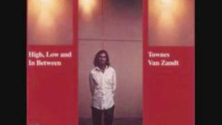 Watch Townes Van Zandt Blue Ridge Mountains video
