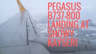 Pegasus B737-800 Karlı Kayseri Erkilet İnişi