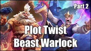 [Hearthstone] Plot Twist Beast Warlock (Part 2)