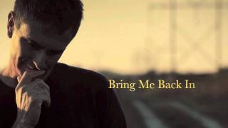 Scott Allan Mathews - I Need You (Bring Me Back In)