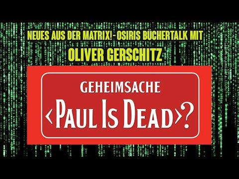 """NEUES AUS DER MATRIX IV ++ """"Geheimsache Paul is Dead?"""" -Der Osiris-Büchertalk mit Oliver Gerschitz"""