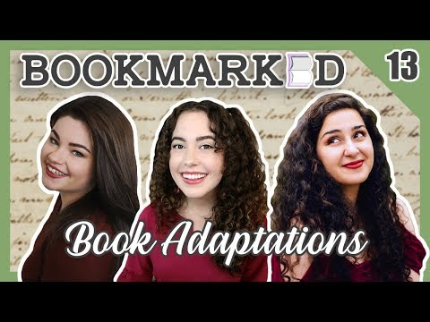 BOOKMARKED | Chapter 13: Book Adaptations