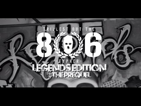 """""""Trillest Out The 806"""" (Legends Edition) Official Cypher Video"""
