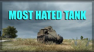 WOT - The Most Hated Tank | World of Tanks